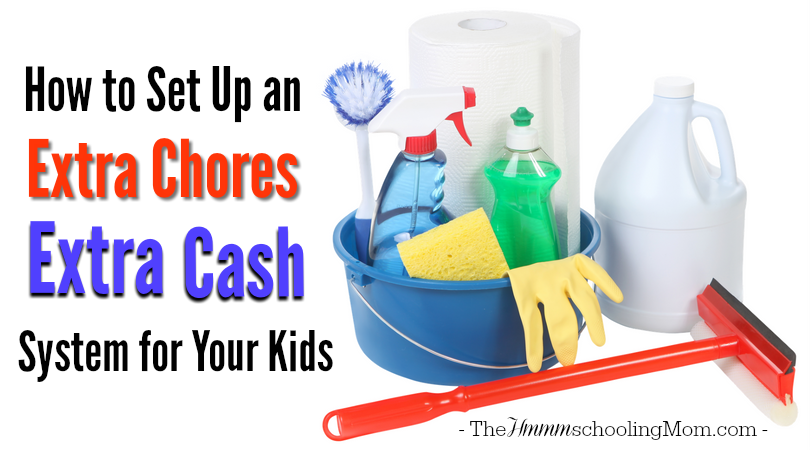 Wondering how to set up a system for your kids to earn extra cash for things they do around the house? Here is how to set up an extra chores, extra cash system in your home. -The Hmmmschooling Mom
