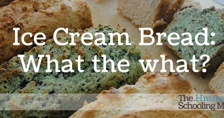 Pinterest Bustin': Ice Cream Bread