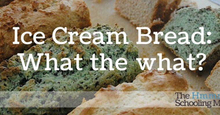 Pinterest Bustin': Ice Cream Bread