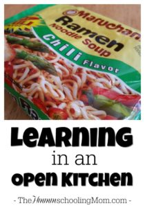 Learning in an Open Kitchen - The Hmmmschooling Mom