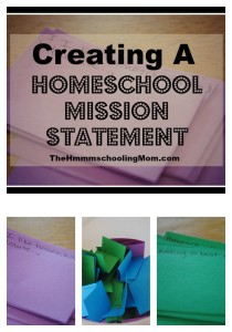 It's important to know why you're doing what you're doing. If you're homeschooling, you should have a mission statement - here is a family activity that can help you make yours.