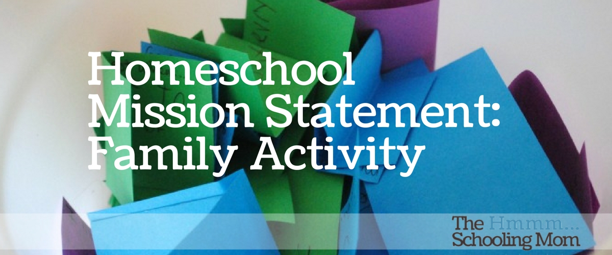 Homeschool Mission Statement: Family Activity