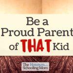 Proud Parent of That Kid
