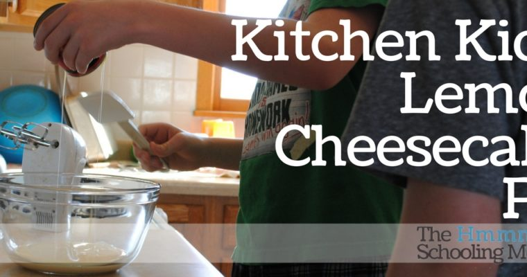 Kitchen Kids: Lemon Cheesecake Pie