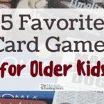 5 Favorite Card Games for Older Kids