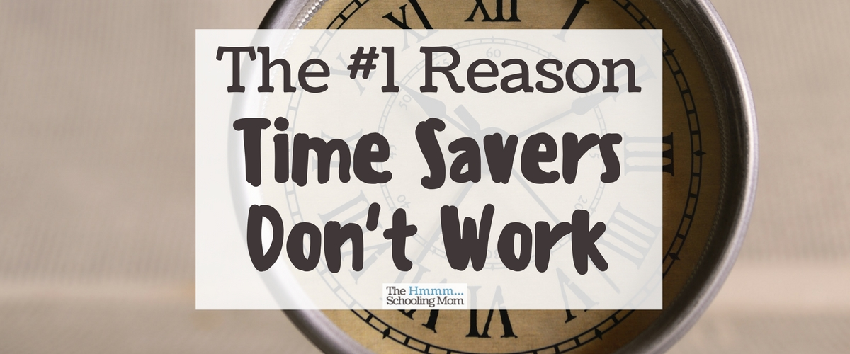 The #1 Reason Time Savers Don't Work