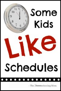 Some Kids Actually *Like* Schedules - The Hmmmschooling Mom