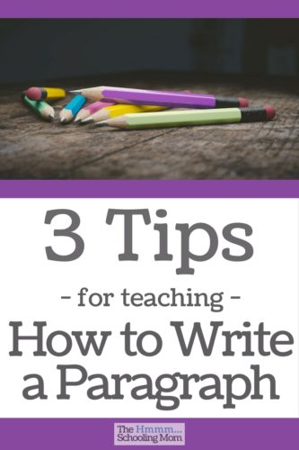 Struggling with teaching your kids how to write a paragraph? Never fear. Cheeseburgers (and other things) are here to help.