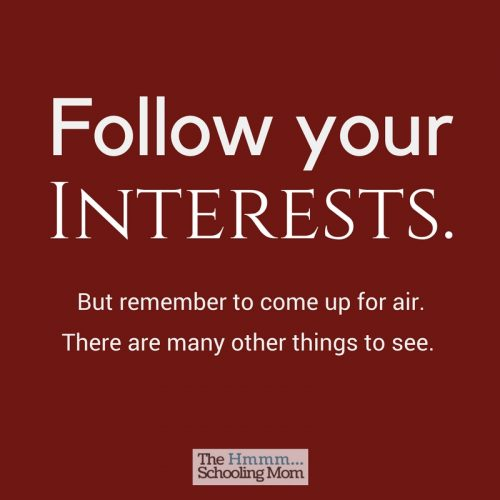 Following your interests is a great way to learn, so what's the harm in exploring what you love? Here's the *one* thing to watch out for.
