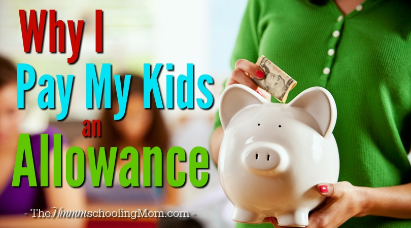 We didn't used to pay our kids an allowance for doing chores. Find out what changed our mind, and what we've learned in the process. -- Why I Pay My Kids an Allowance - The Hmmmschooling Mom