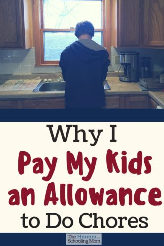 We didn't used to pay our kids an allowance for doing chores. Find out what changed our mind, and what we've learned in the process.