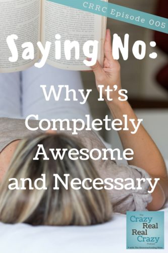 Saying No: Why It's Completely Awesome and Necessary. Let's stop over-commiting and trying to do all the things, shall we?