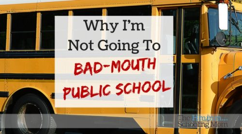 As a member of the homeschooling community for almost a decade now, I hear a lot of public school bashing and bad-mouthing. Maybe that shouldn't surprise me. I mean, as a homeschooler, shouldn't I be anti-public school? Oops. I didn't get that memo. Here are six reasons you won't hear me bad-mouthing public school.