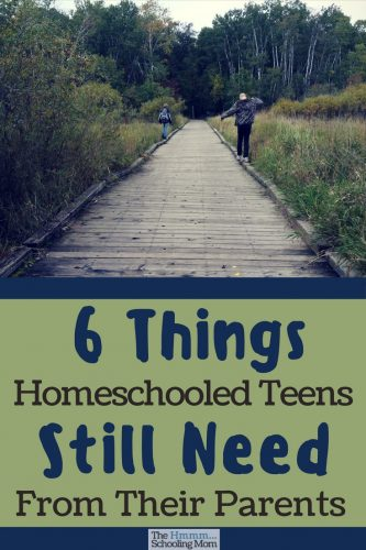 Homeschooling a teen and not sure where you fit into the mix anymore? Here are 6 things homeschooled teens need from their parents.