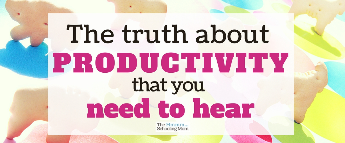 The Truth About Productivity (that You Need to Hear!)