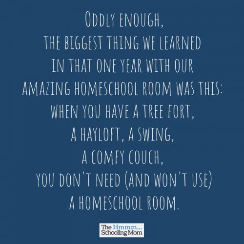 Do you need a designated homeschool space? Do you need a homeschool room? Here's why I think that for most of us, the answer is no.
