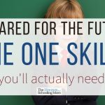 Prepared for the future: the one skill you'll actually need